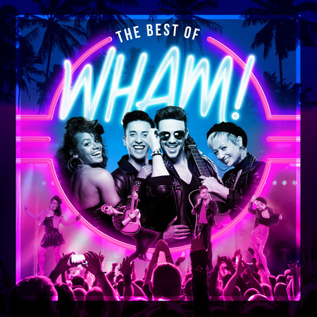 Image for Sweeney Entertainments Presents The Best of Wham!