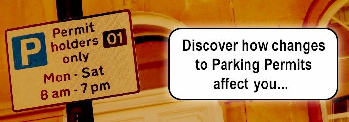 Discover how changes to Parking Permits affect you